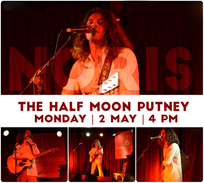 Noris at The Half Moon, Putney 2 May 2016