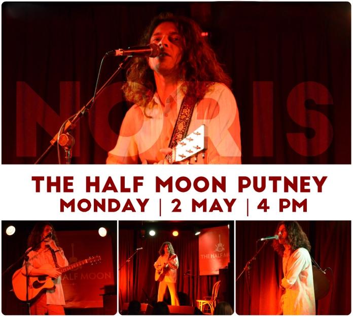 Noris at The Half Moon, Putney 2 May 2016